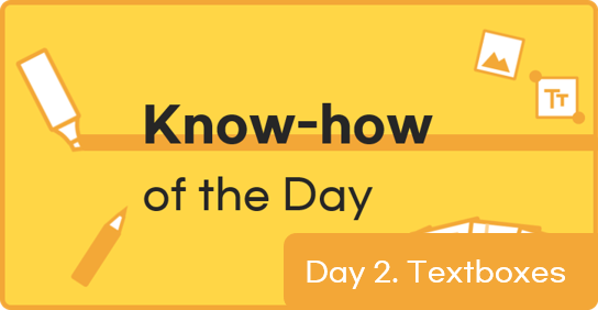 [Know-how of the Day] Day 2. Editing a Text Box
