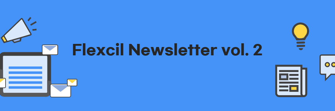 Flexcil newsletter vol 2.